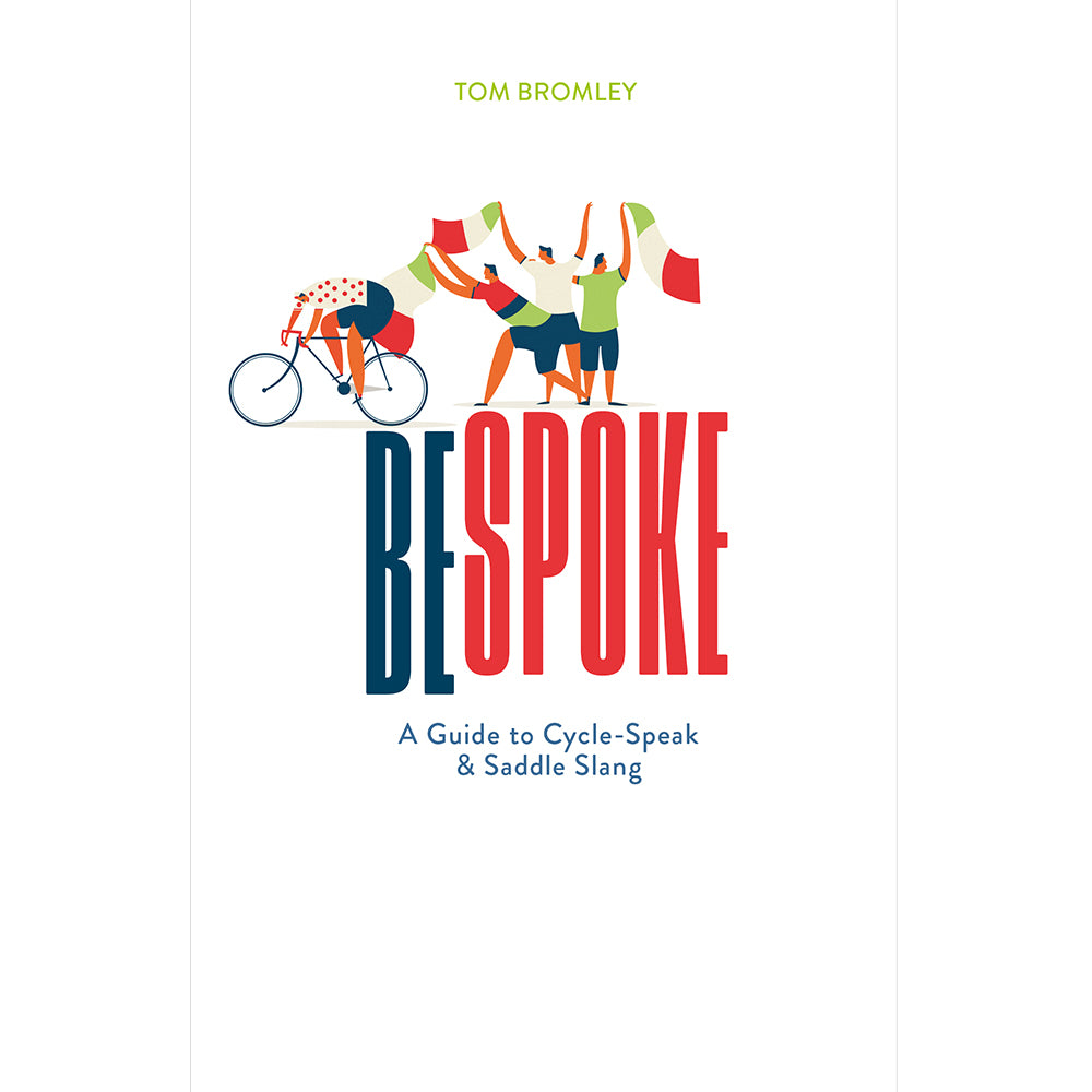 Bespoke: A Guide to Cycle-Speak and Saddle Slang Cover