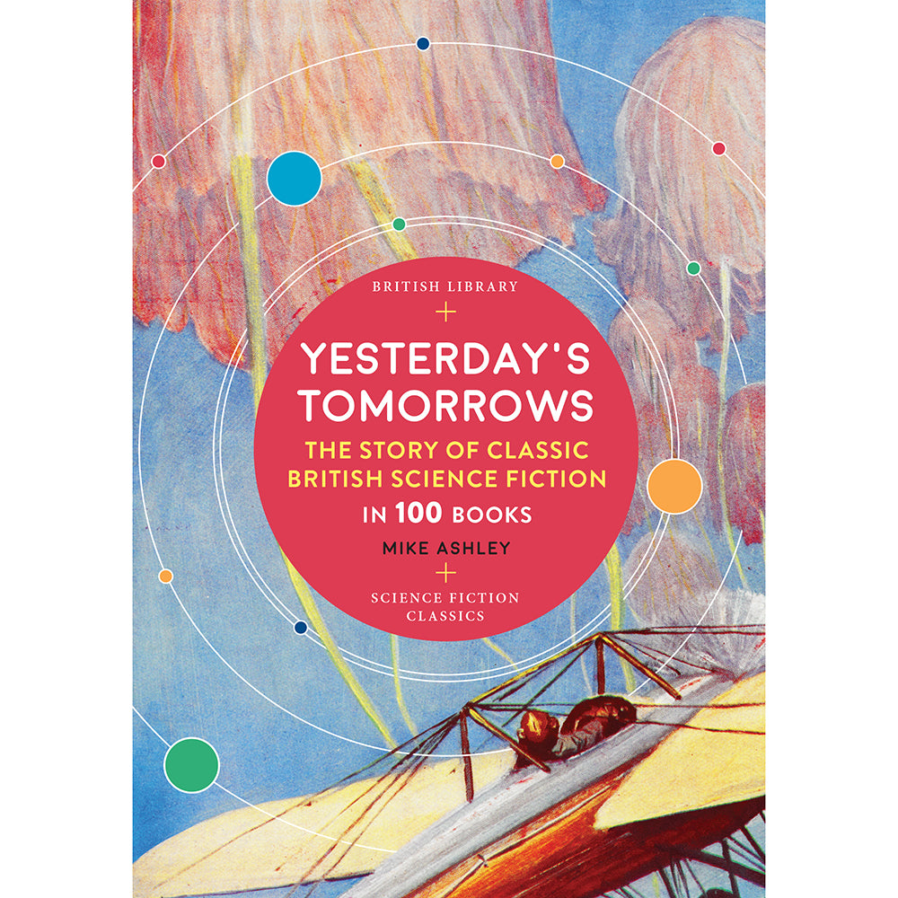 Yesterday's Tomorrows: The Story of British Science Fiction in 100 Books Cover