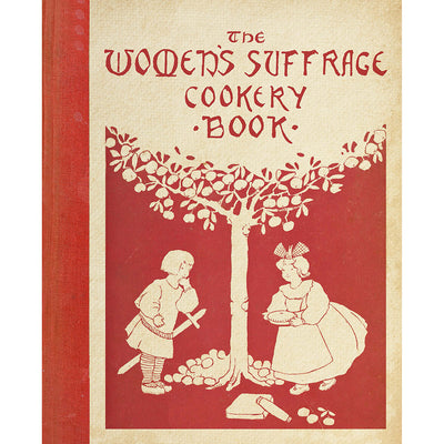 The Women's Suffrage Cookery Book Cover