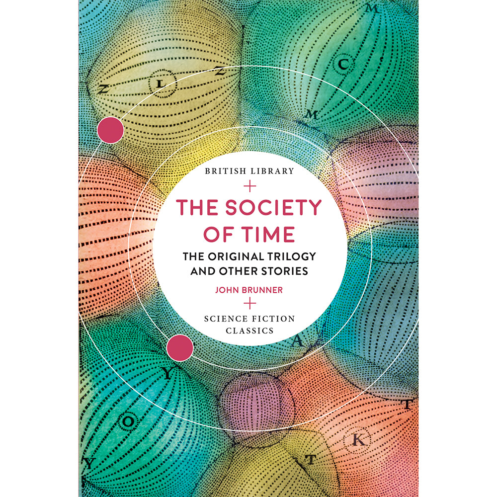 The Society of Time: The Original Trilogy and Other Stories Cover