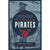 A General History of the Lives, Murders and Adventures of the Most Notorious Pirates Cover