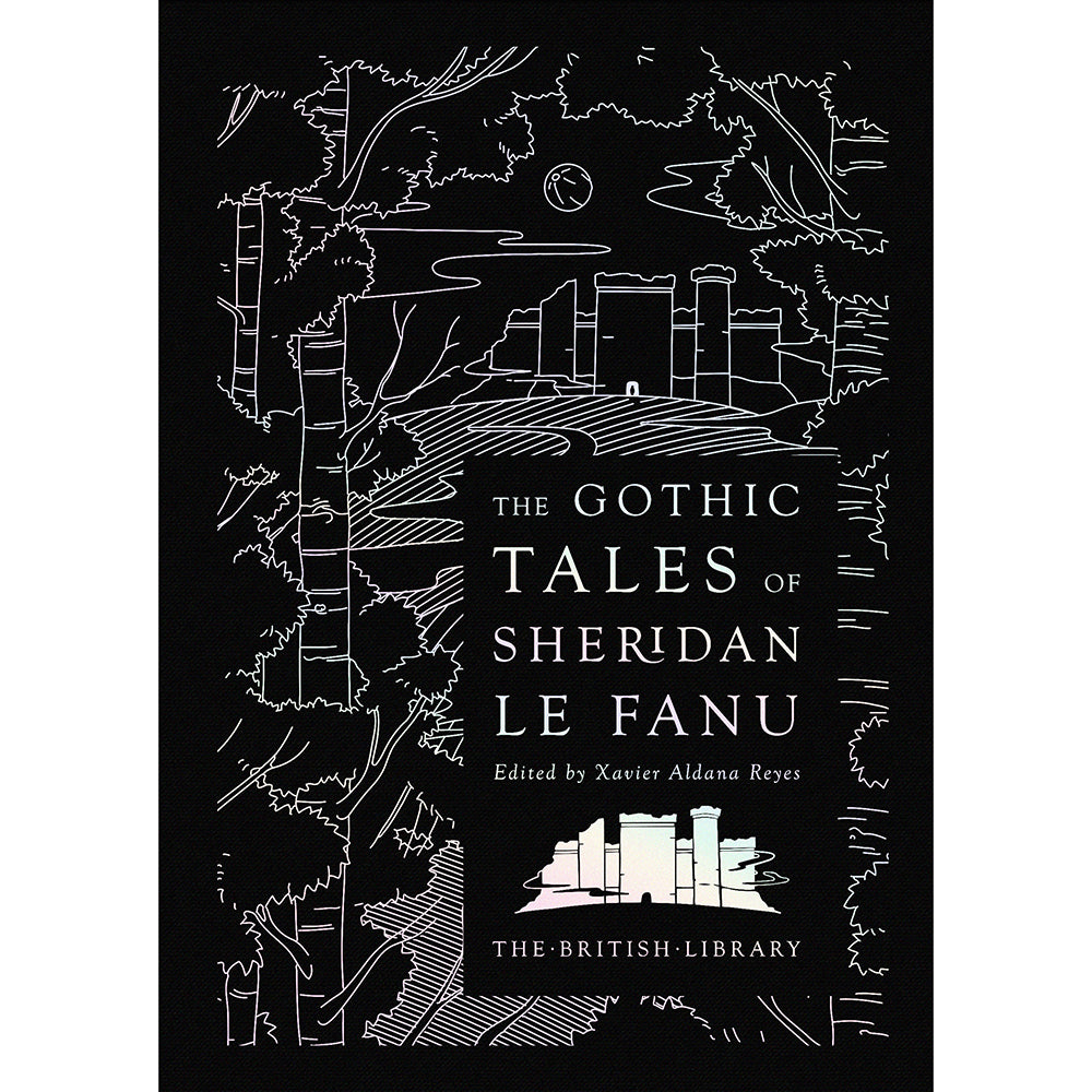 The Gothic Tales of Sheridan Le Fanu British Library Cover
