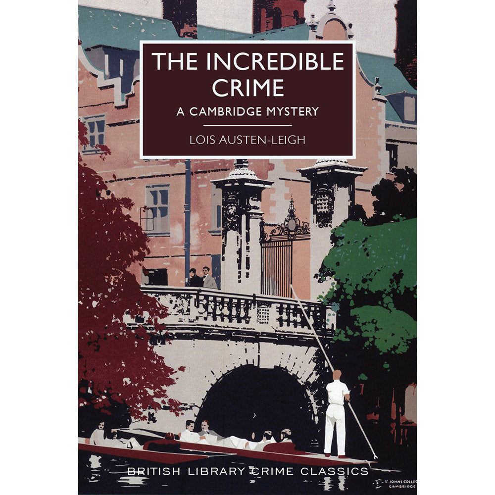 The Incredible Crime Paperback British Library Crime Classic