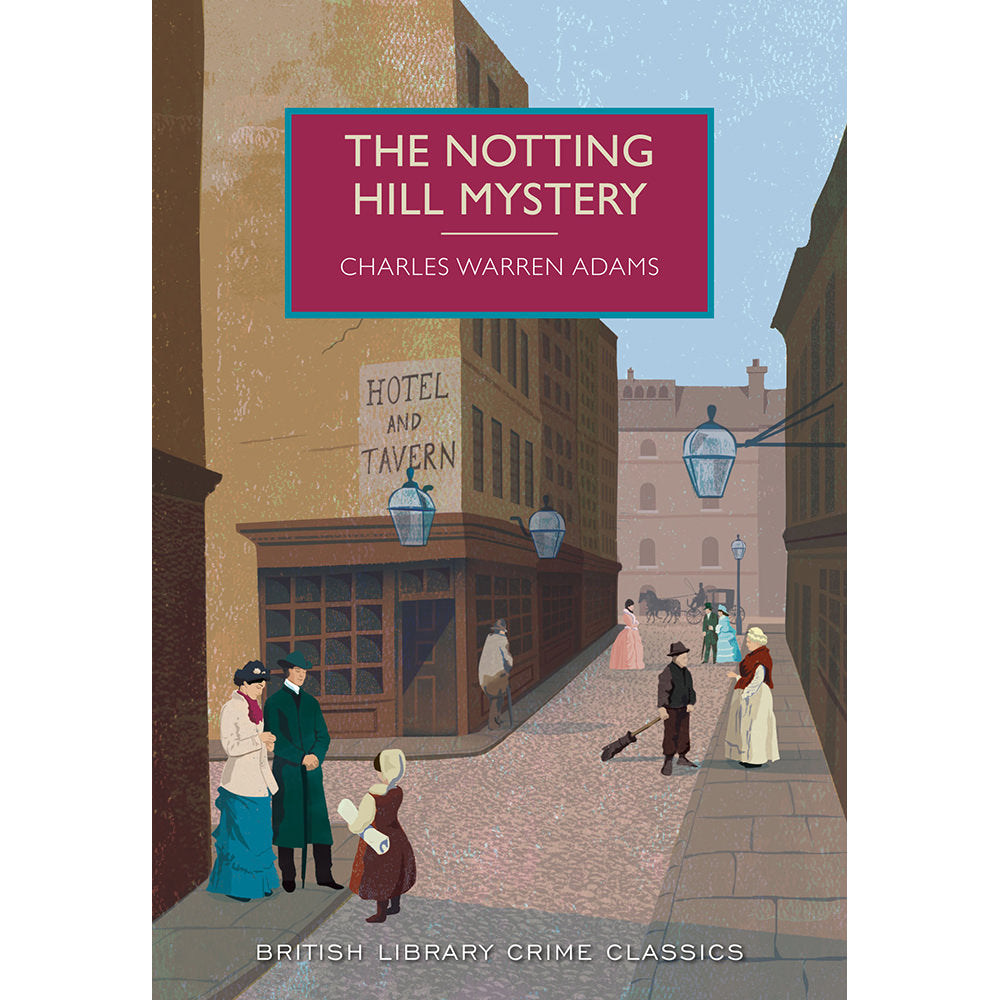 The Notting Hill Mystery Paperback British Library Crime Classic