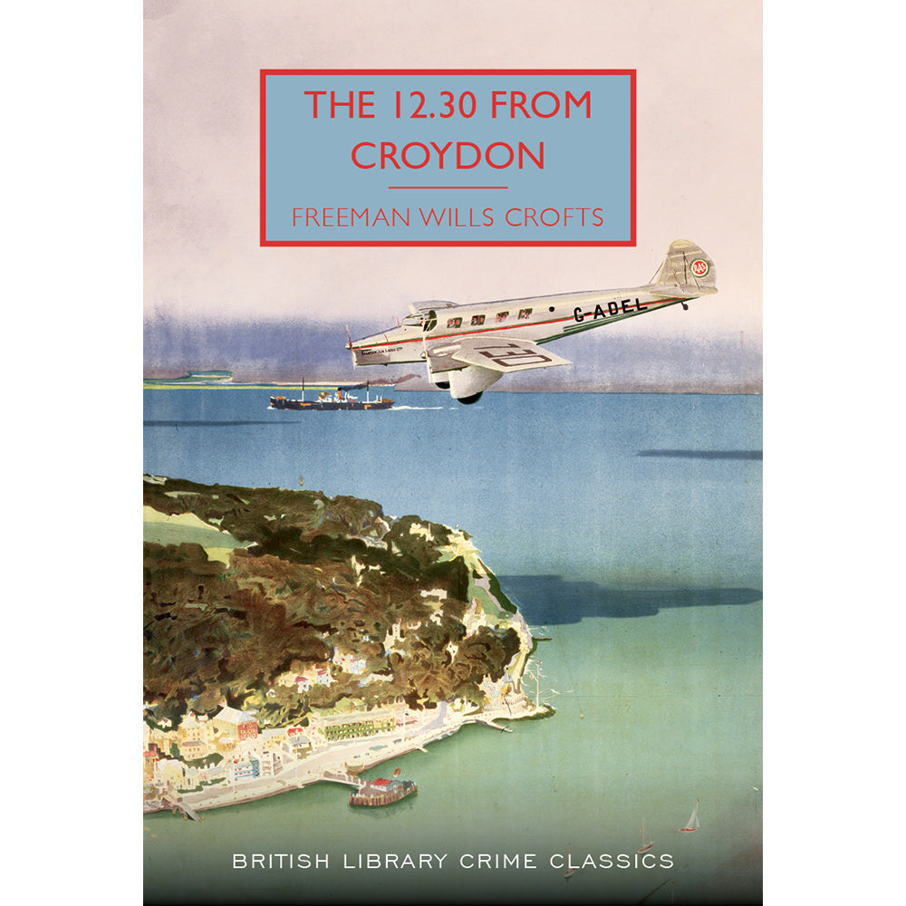 The 12.30 From Croydon Paperback British Library Crime Classic