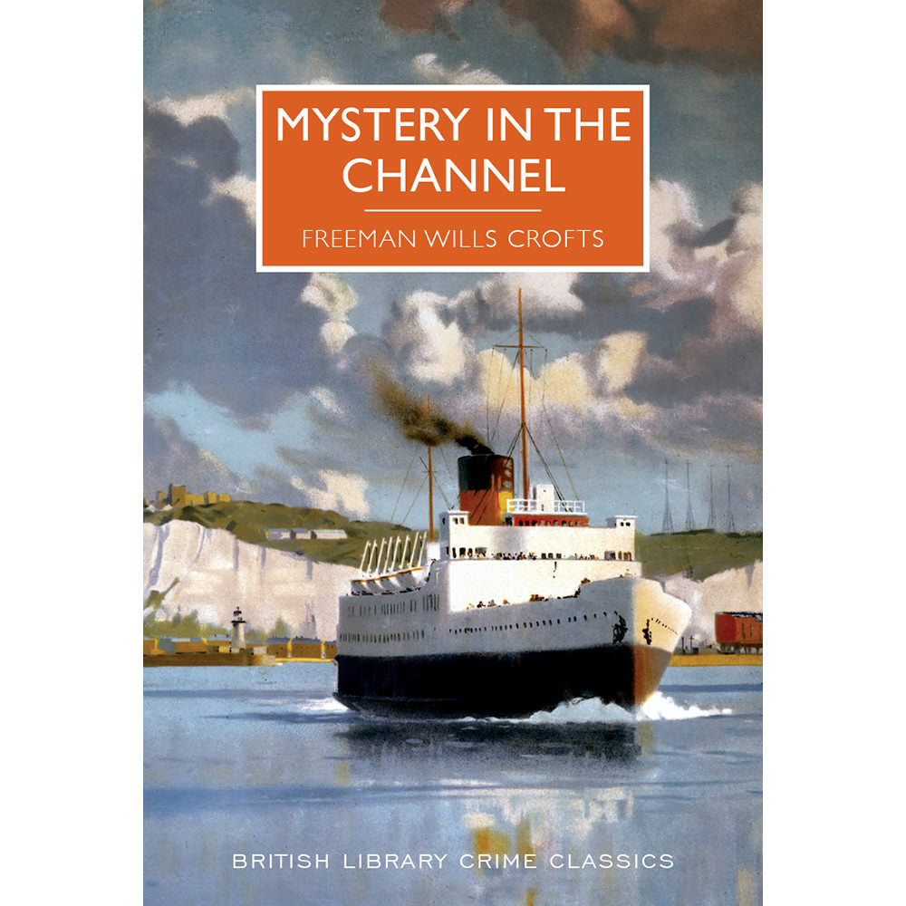 Mystery in the Channel Paperback British Library Crime Classic