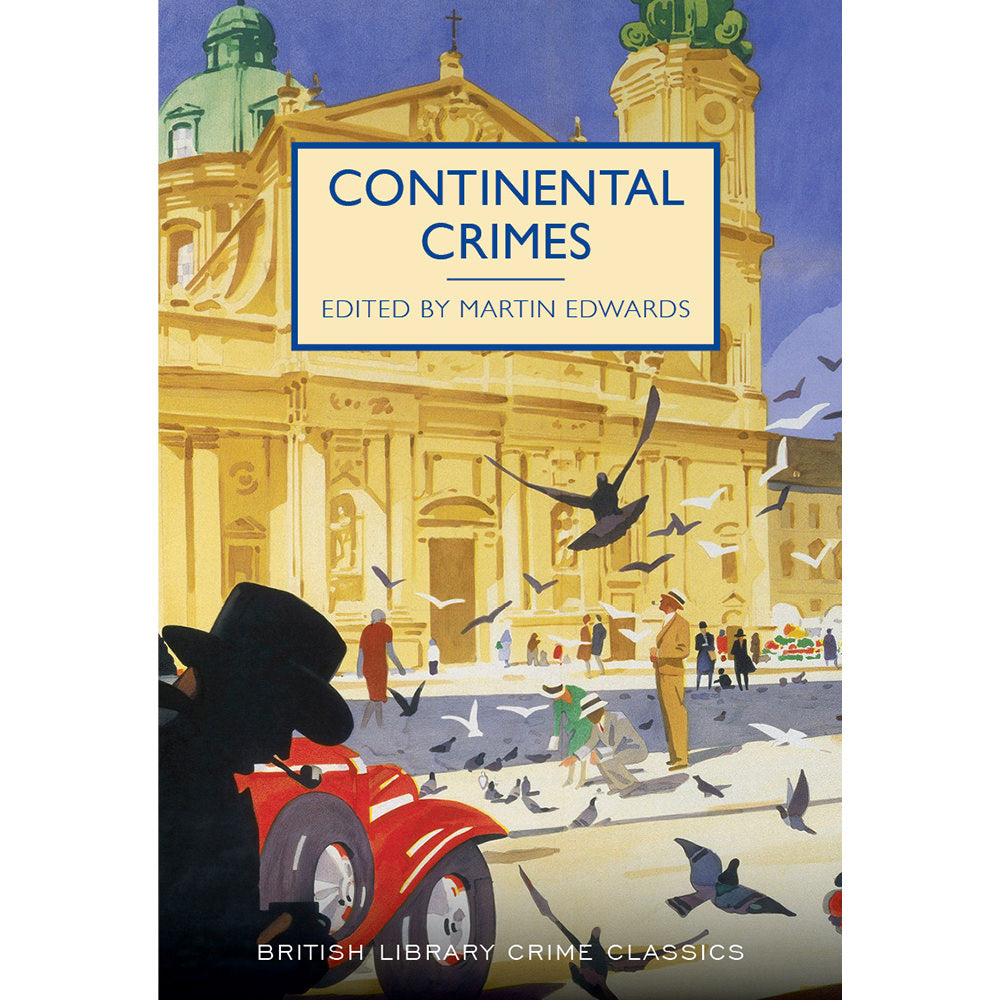 Continental Crimes Paperback British Library Crime Classic