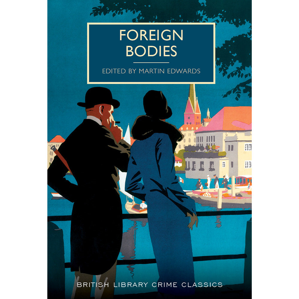 Foreign Bodies Paperback British Library Crime Classic