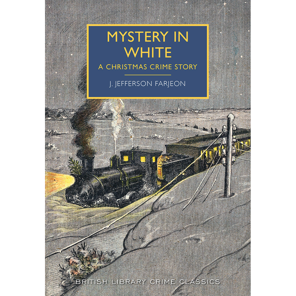 Mystery in White Paperback British Library Crime Classic