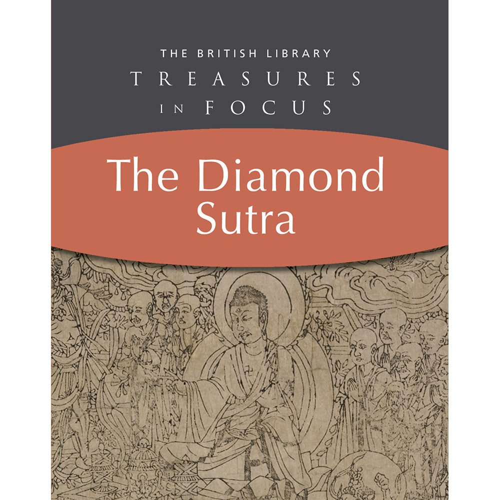 Treasures in Focus: The Diamond Sutra Paperback British Library