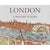 London: A History in Maps Hardback Book Cover