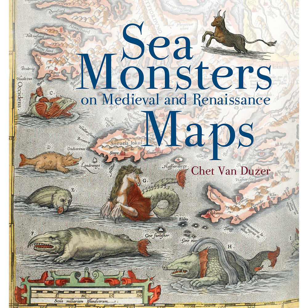 Sea Monsters on Medieval and Renaissance Maps Paperback cover Chet Van Duzer