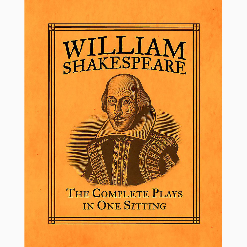 Cover of William Shakespeare Complete Plays in One Sitting