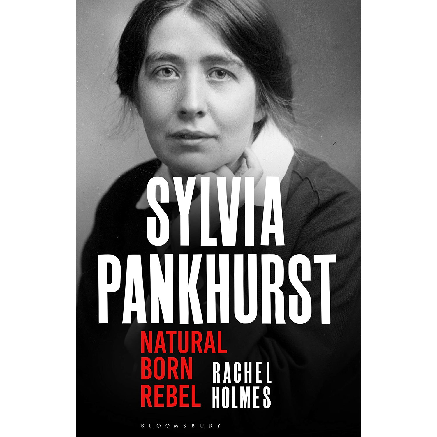 Cover of Sylvia Pankhurst: Natural Born Rebel