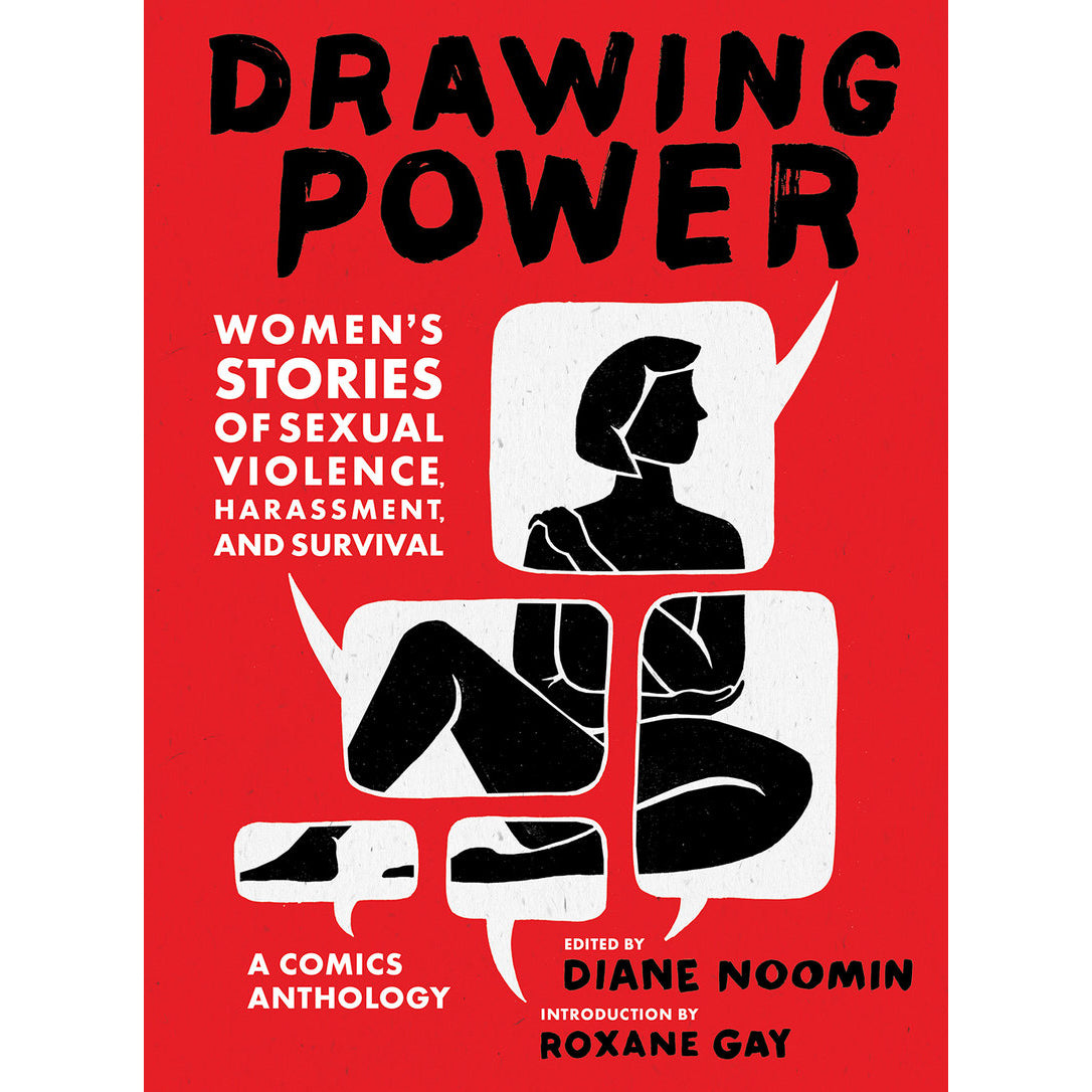 Cover of Drawing Power: Women's Stories of Sexual Violence, Harassment, and Survival