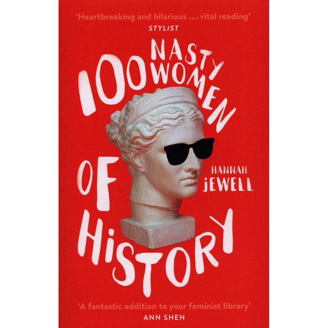 Cover of 100 Nasty Women of History