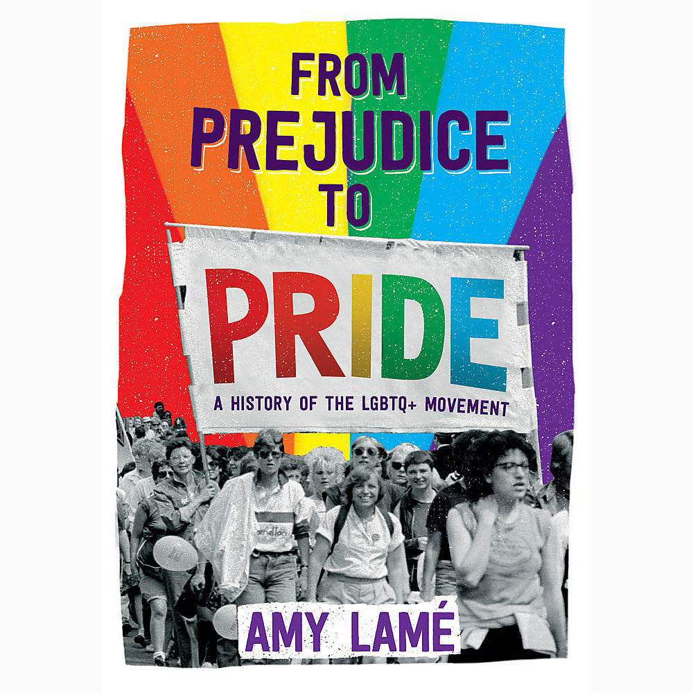 Cover of From Prejudice to Pride by Amy Lame