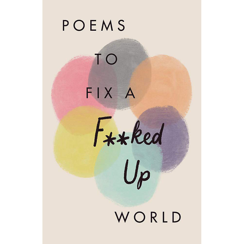 Cover of Poems to Fix a F**ked Up World