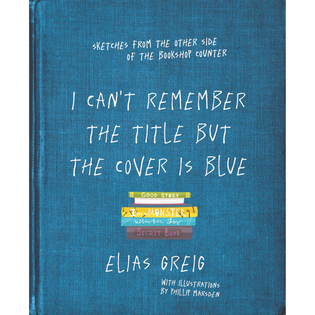 Cover of I Can't Remember the Title but the Cover is Blue