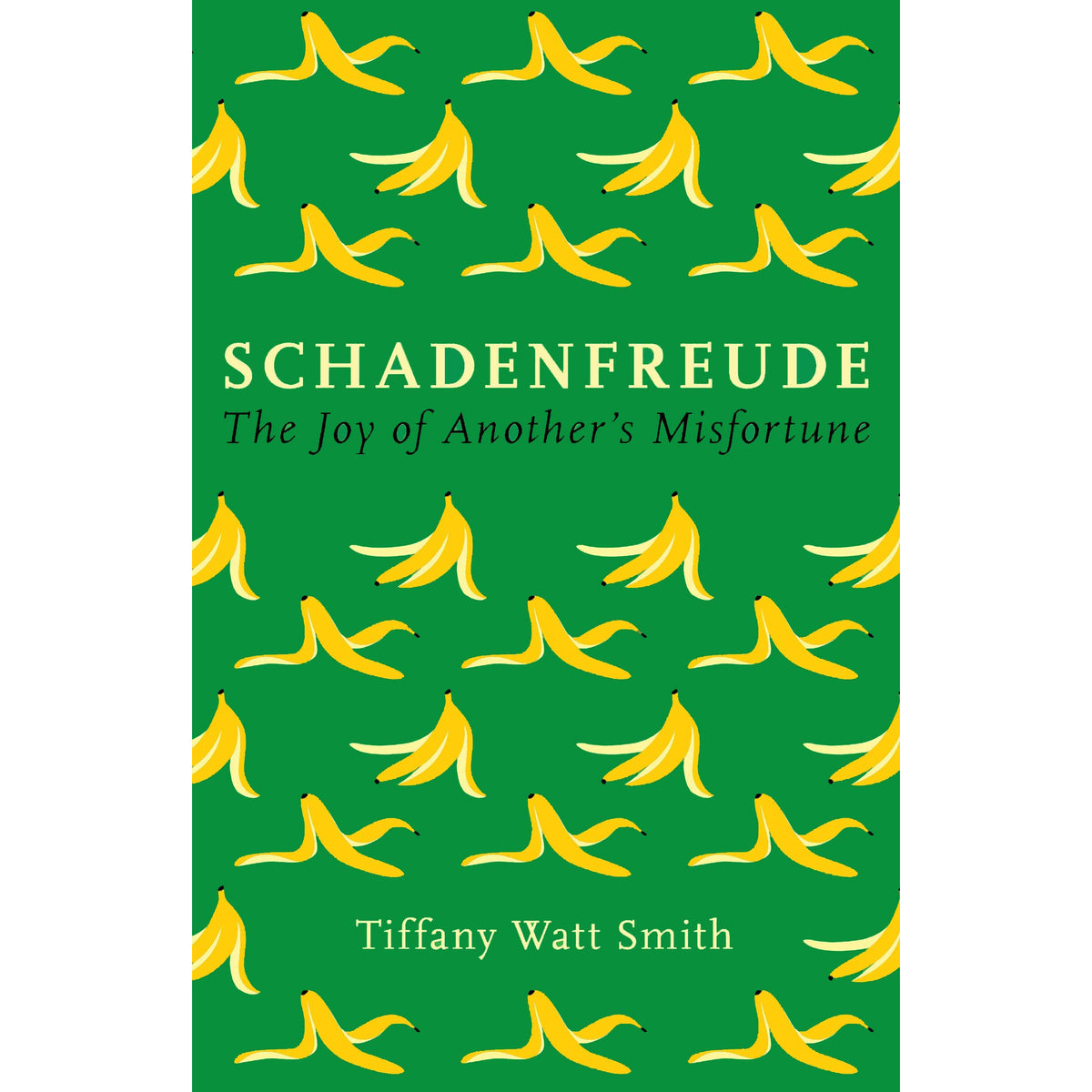 Cover of Schadenfreude: The joy of another's misfortune