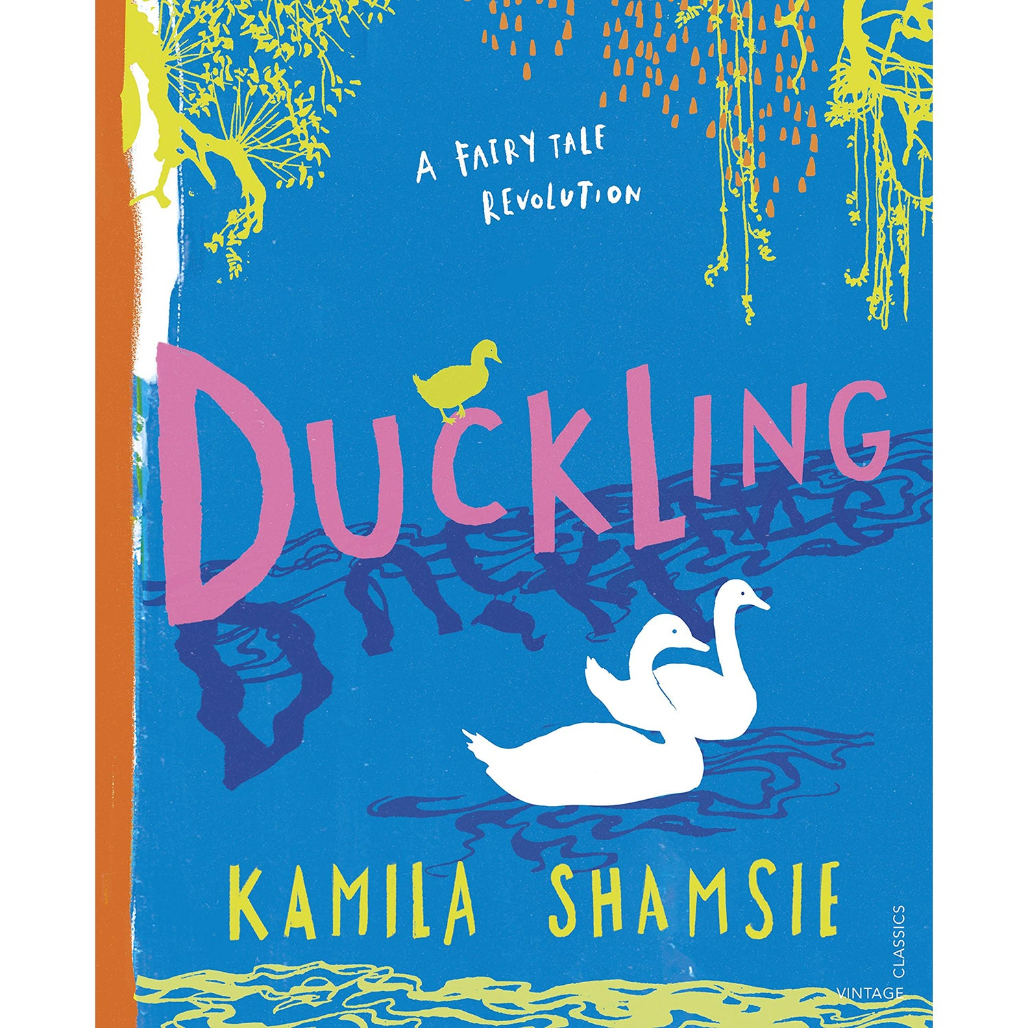 Cover of Duckling: A Fairy Tale Revolution