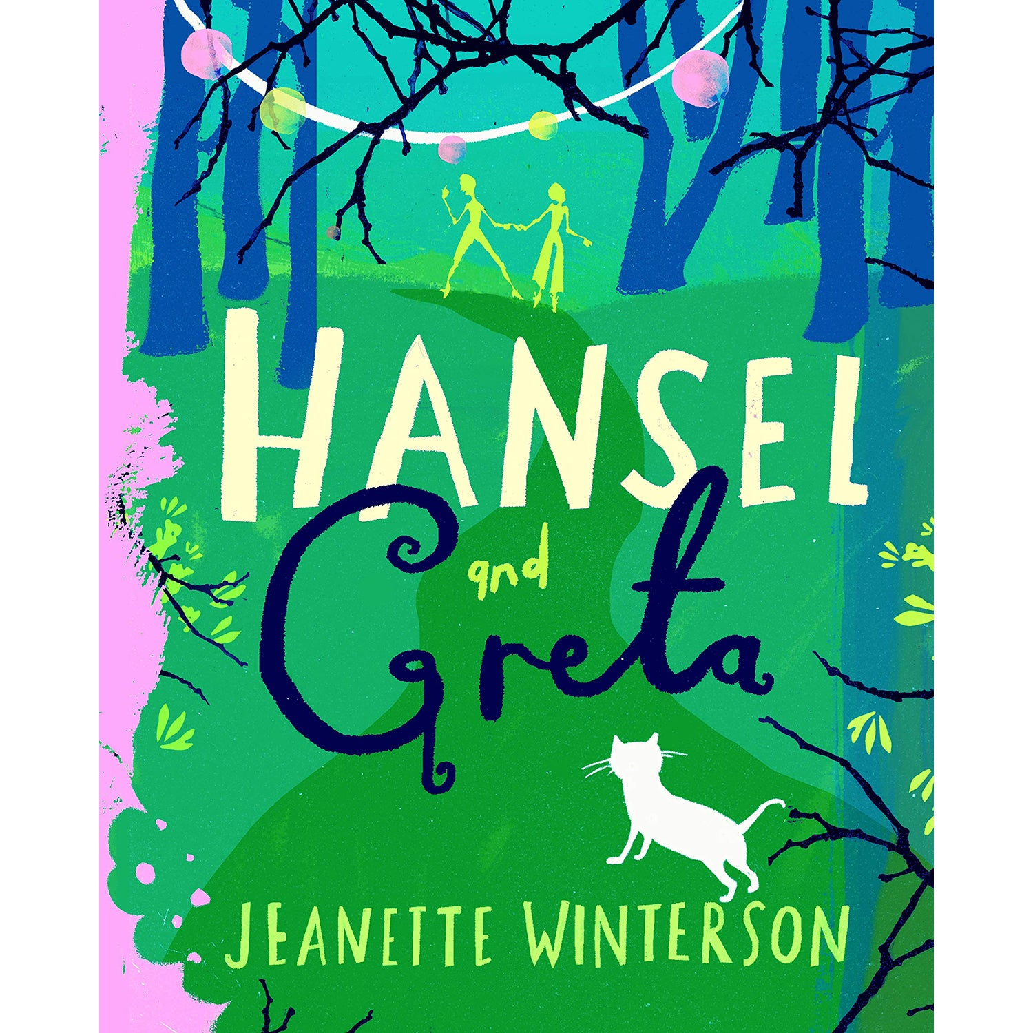 Cover of Hansel and Greta: A Fairy Tale Revolution