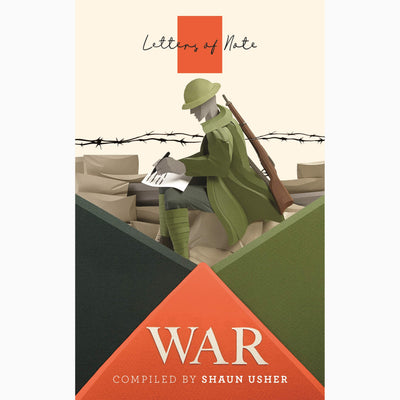 Cover of Letters of Note: War