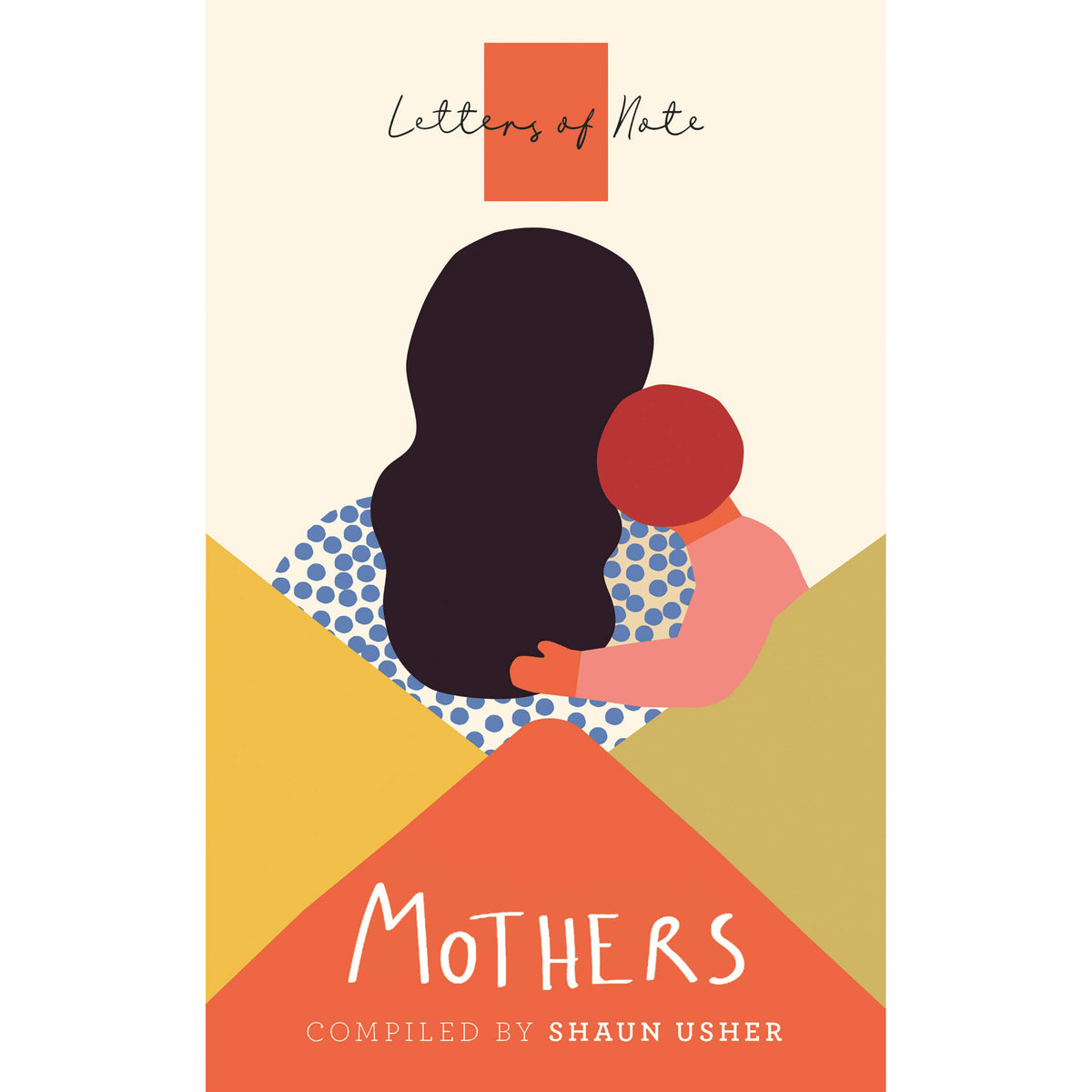 Cover of Letters of Note: Mothers