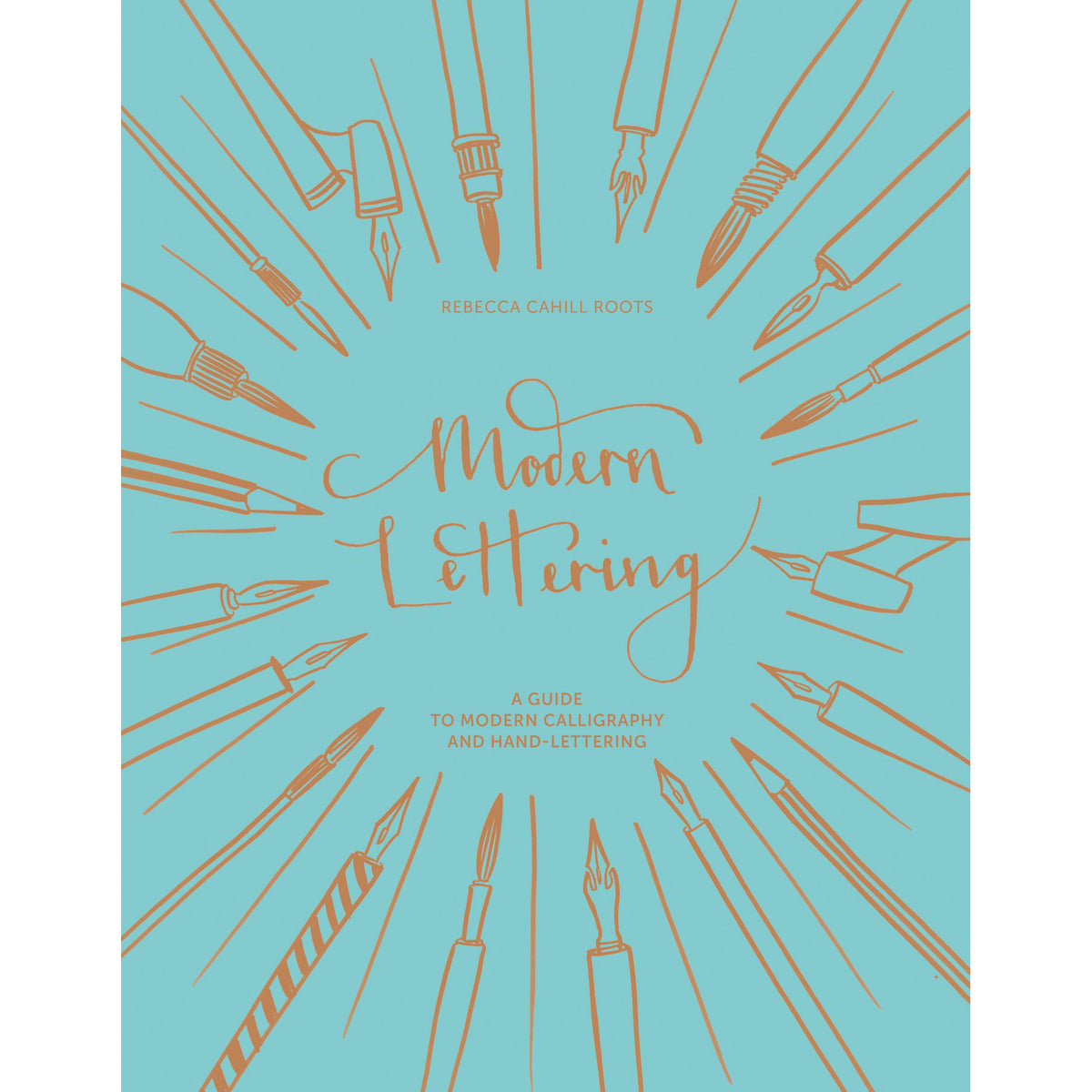 Cover of Modern Lettering by Rebecca Cahill Roots