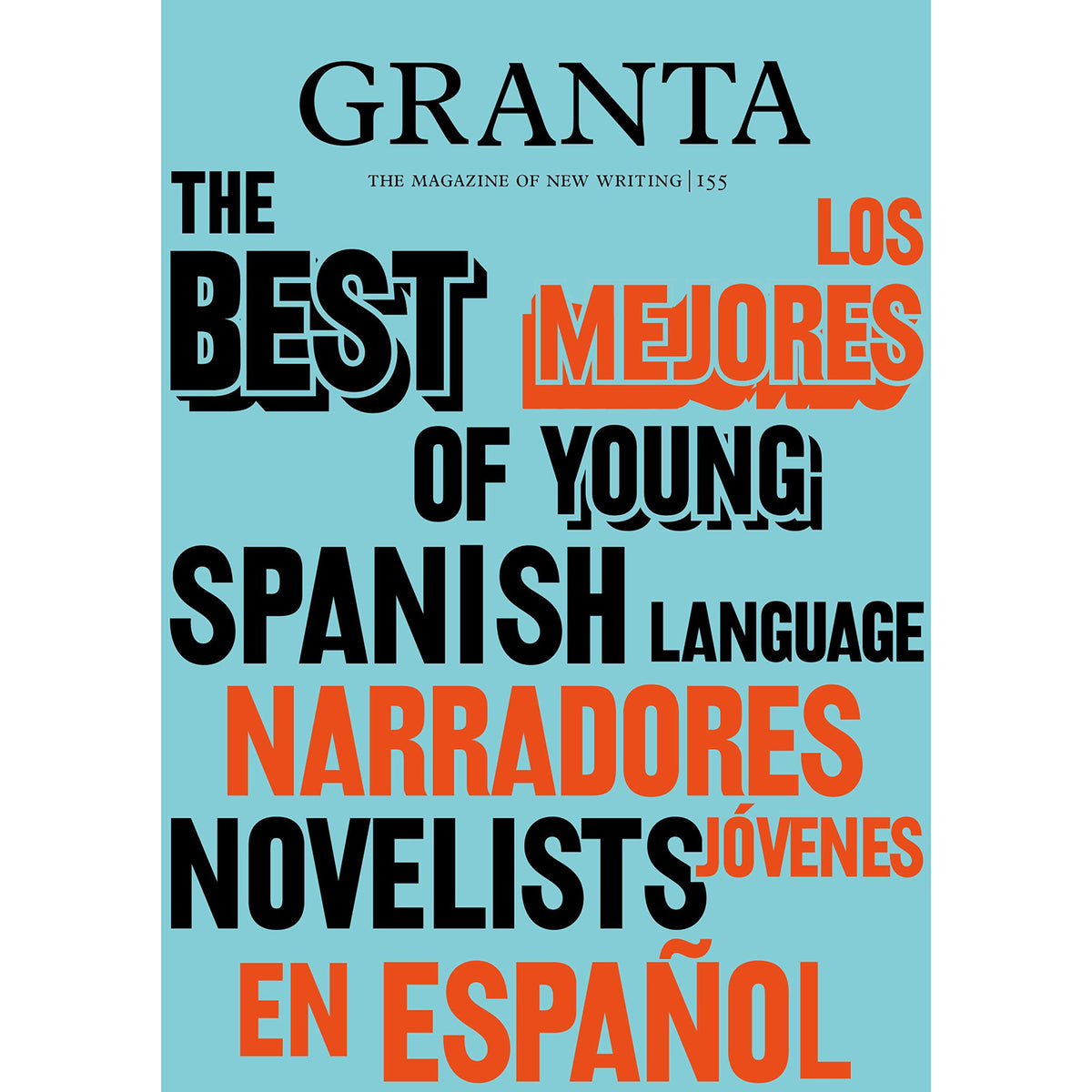 Cover of Granta 155: Best of Young Spanish-Language Novelists