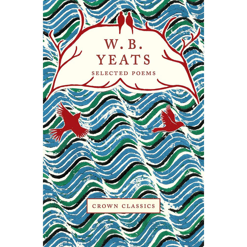 Cover of W. B. Yeats Selected poems from Crown Classics