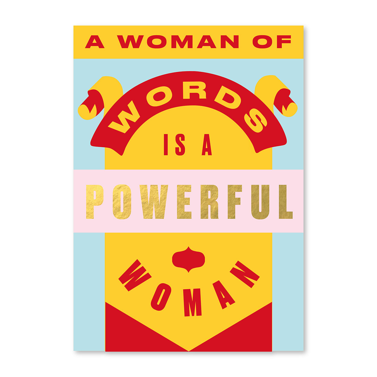Image of A Woman Of Words Foiled A3 Poster Print