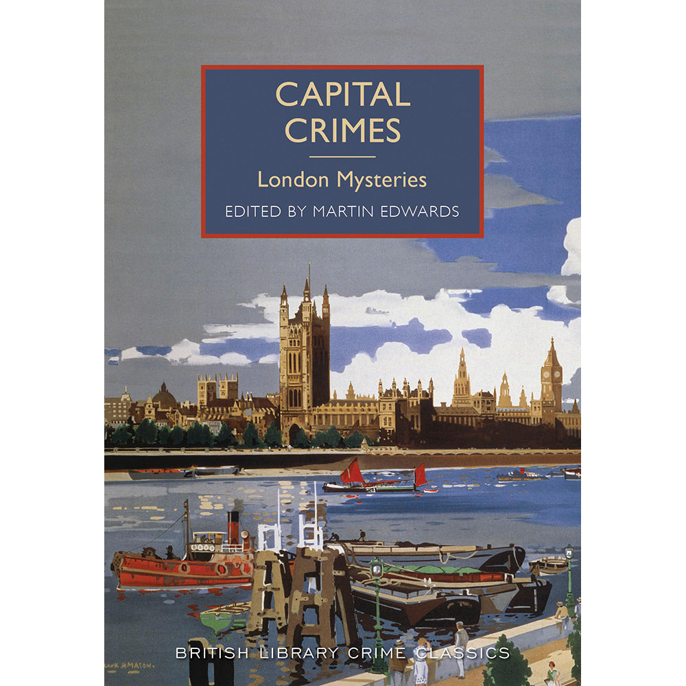 Capital Crimes Paperback British Library Crime Classic