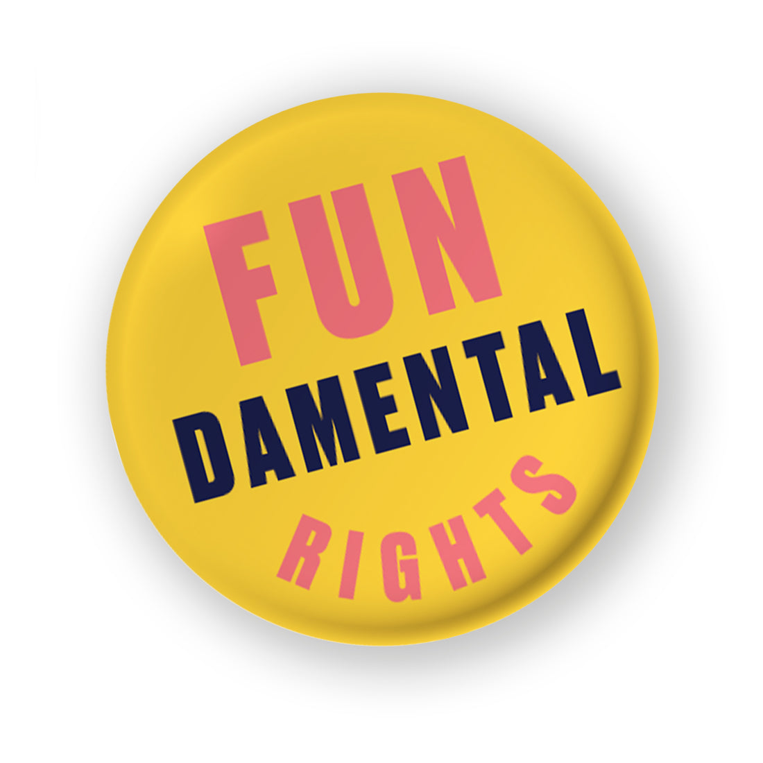 FUNdamental Rights Pin Badge