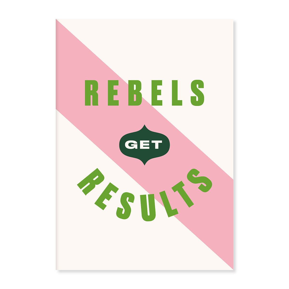 image of Rebels Get Results A5 Notebook