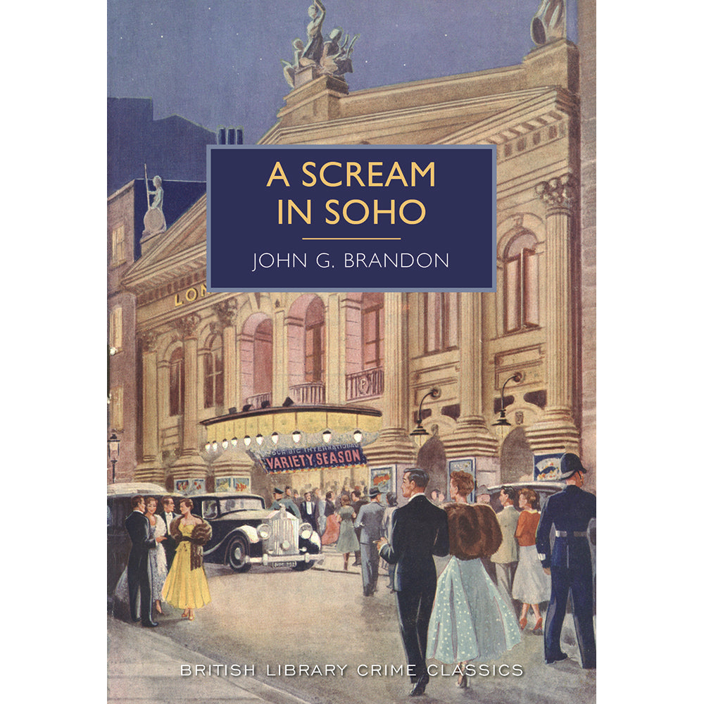 A Scream in Soho Paperback British Library Crime Classic