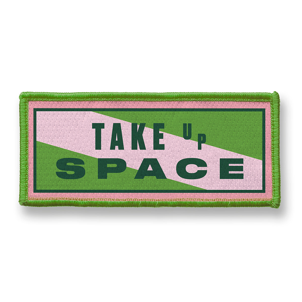 Image of Take Up Space Embroidered Patch