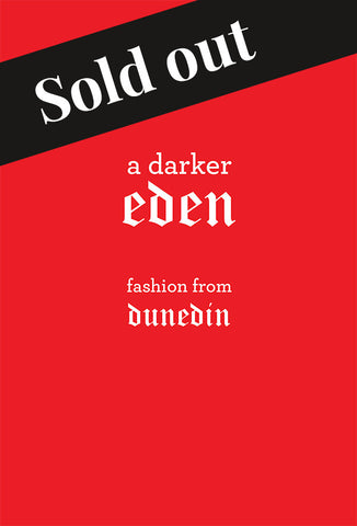 A Darker Eden: Fashion from Dunedin