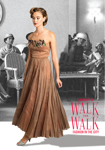 Walk the Walk: A history of fashion in the city