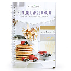 Young Living From Our Fields to Your Table Cookbook