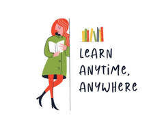 "illustrated woman leaning against a wall with the Words ""Learn Anytime, Anywhere"