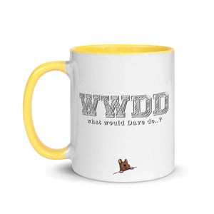 'What would Dave do..?' Mug