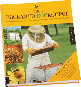 The Backyard Bee Keeper Book