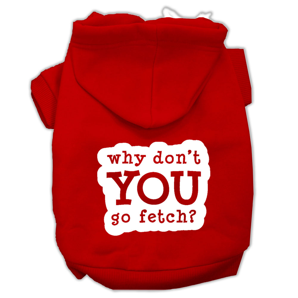 You Go Fetch Screen Print Pet Hoodies Red Size Lg (14)