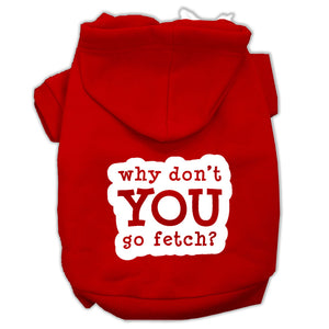 You Go Fetch Screen Print Pet Hoodies Red Size Sm (10)