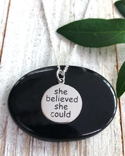 SHE BELIEVED SHE COULD -Silver Disk Necklace