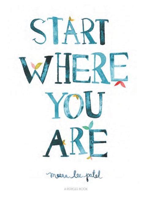 Start Where You Are Journal