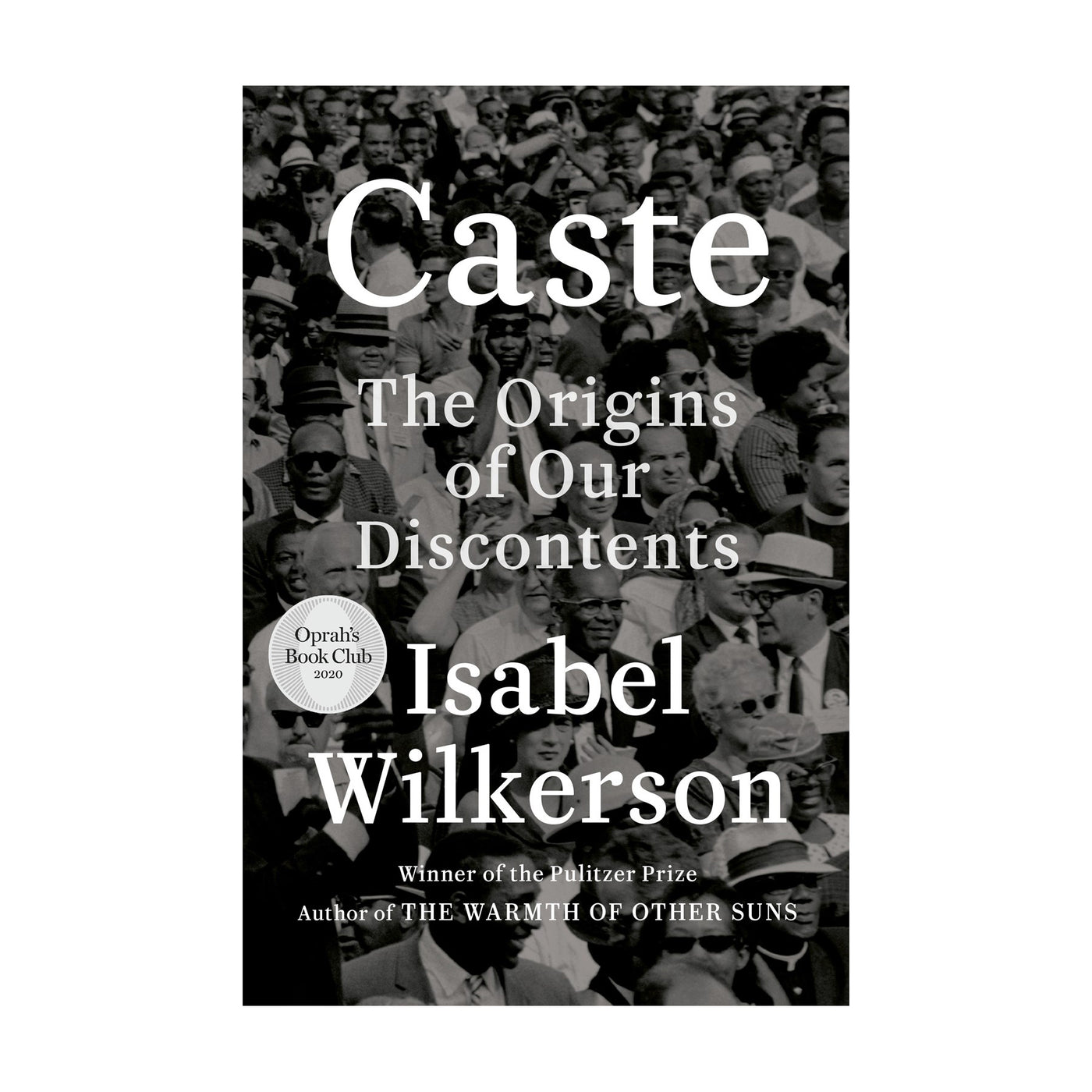 Caste: The Origins of Our Discontents - Signed First Edition