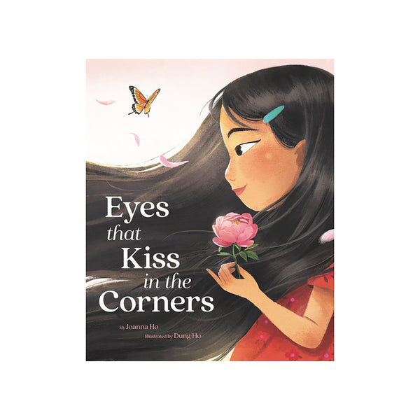 Eyes That Kiss In The Corners - Signed