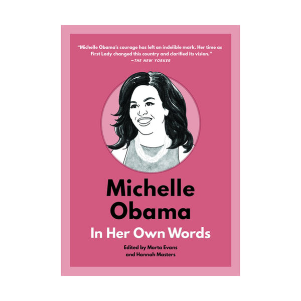 Michelle Obama: In Her Owns Words